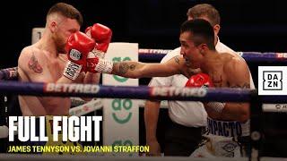 FULL FIGHT | James Tennyson vs. Jovanni Straffon