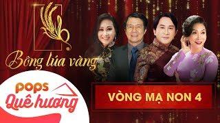 Chương trình Bông lúa vàng 2018 - Mạ Non 4   Nghệ Sĩ Bạch Tuyết, Kim Tử Long, Thanh Hằng, Huỳnh Khải