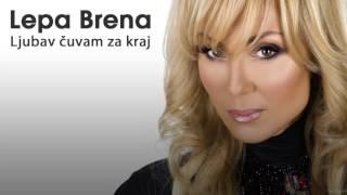 Lepa Brena - Ljubav cuvam za kraj - (Audio 2013) HD