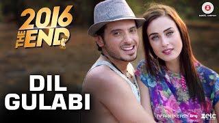 Dil Gulabi – 2016 The End – Benny Dayal