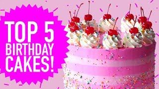 TOP 5 BIRTHDAY CAKES! - The Scran Line