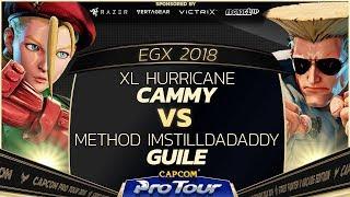 XL Hurricane (Cammy) vs Method ImStillDaDaddy (Guile) - EGX 2018 Day 1 Pools - CPT 2018