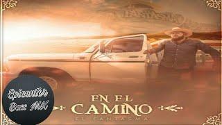 """El Fantasma - En El Camino """"EPICENTER"""""""