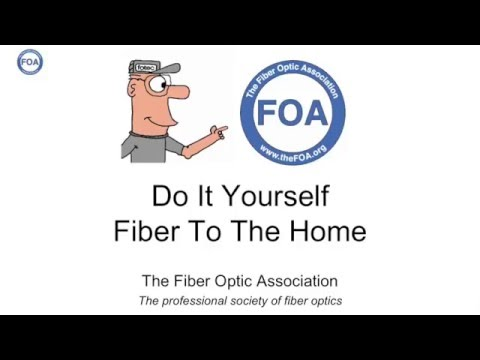 Lecture 45 Do It Yourself Fiber To The Home