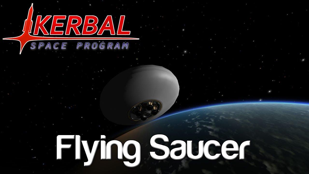 kerbal space program flying saucer - photo #1