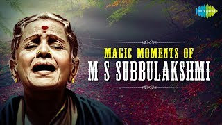 Magic Moments of M.S. Subbulakshmi   Carnatic   Classical Songs