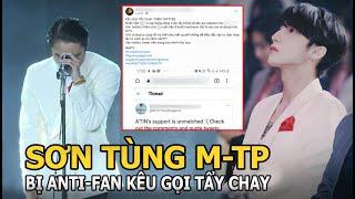Sơn Tùng M-TP bị Anti-fan kêu gọi tẩy chay, chuyện gì đang xảy ra?