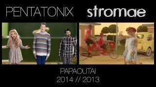 Papaoutai - Pentatonix & Stromae (side by side)