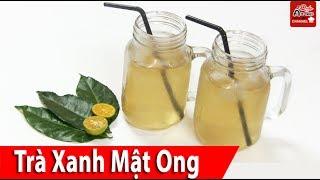 Cách nấu trà xanh mật ong thơm ngon, giảm cân hiệu quả