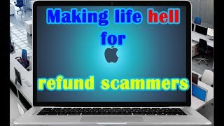 Making life hell for refund scammers
