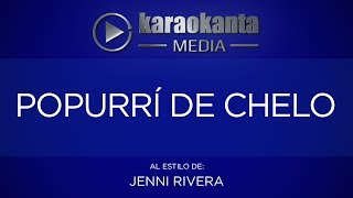 Karaokanta - Jenni Rivera - Popurrí de Chelo