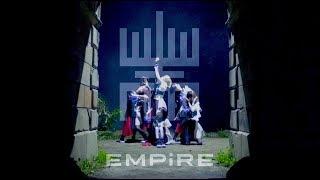 EMPiRE / EMPiRE originals [OFFiCiAL ViDEO]