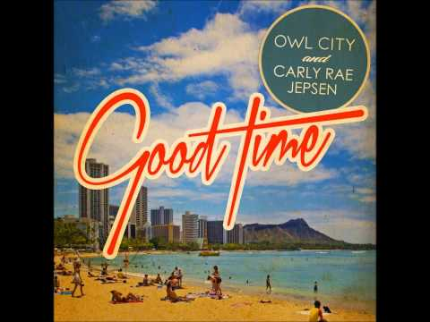 Baixar Owl City & Carly Rae Jepsen - Good Time [Official Instrumental]