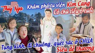 Khám phá tu viện Kim Cang có chú tiểu 6 tuổi.. tụng kinh, đi chuông, quét rác ở Chùa siêu dễ thương
