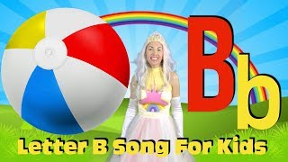 Letter B Song | The Letter B Sound | Learn Phonics | Alphabet Songs For Kids |ABC Series with Rainey