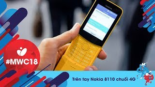 Trên tay chuối Nokia 8110 4G