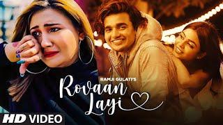 Rovaan Layi – Ramji Gulati Video HD
