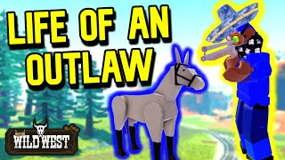 Life of an Outlaw in The Wild West (Roblox)