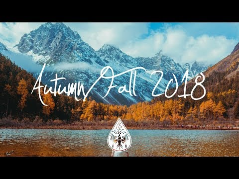 Indie/Indie-Folk Compilation - Autumn/Fall 2018 (1½-Hour Playlist)