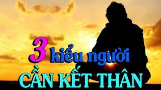 3 KIỂU NGƯỜI BẠN CẦN KẾT THÂN NẾU MUỐN THÀNH CÔNG - Thiền Đạo