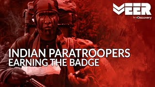 India's Paratroopers - India's deadliest warriors Earning the Badge