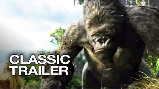 King Kong Official Trailer #1 - HD