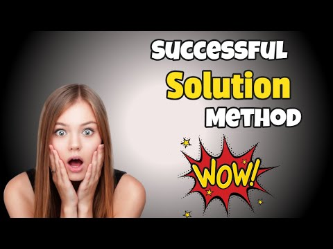 Successful Solution  Method