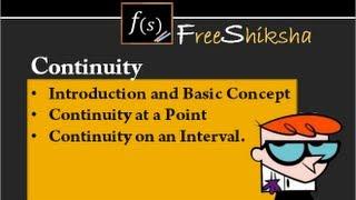 Understanding Continuity : IIT JEE MATHS, ADVANCED, MAINS, BITSAT, CBSE, 11th 12th CALCULUS