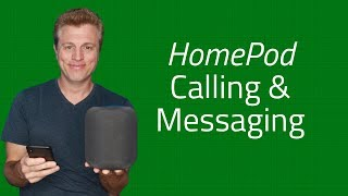 Apple HomePod Calling and Messaging - Send/Receive Messages and Calls