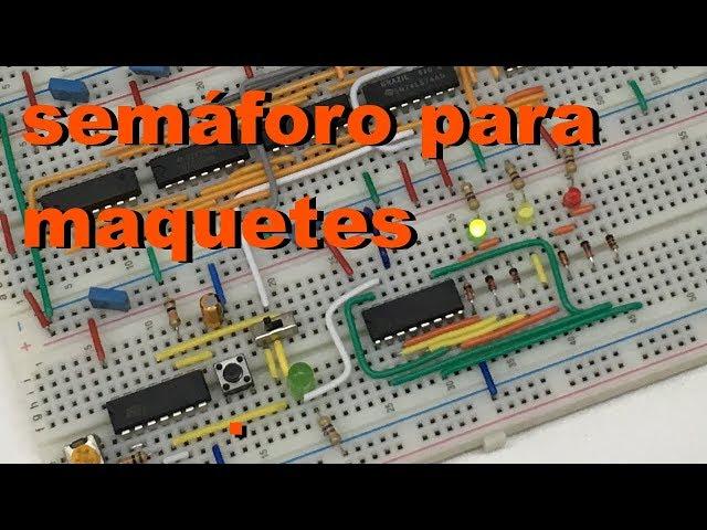 SEMÁFORO PARA MAQUETES | Conheça Eletrônica! #051