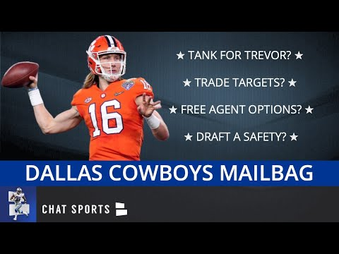 Dallas Cowboys Rumors: Tank For Trevor? Trade Targets? Free Agent Options? Draft Targets   Mailbag