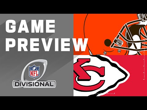Cleveland Browns vs. Kansas City Chiefs | NFL Divisional Round Preview
