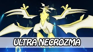Ultra Necrozma - Transformation + Z-MOVE - Light That Burns The Sky