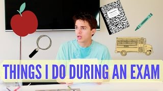 Things I Do During an Exam | Brent Rivera