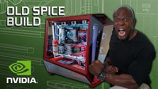 GeForce Garage - The Old Spice Build for Terry Crews
