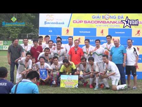 HIGHLIGHTS: Techcombank vs Vietcombank ( CK - Giải bóng đá Sacombank mở rộng 2016)