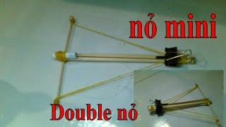 Cách làm nỏ mini (crossbow)