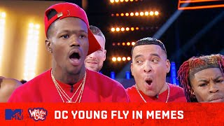 Top 31 Times DC Young Fly Went H•A•M 😂 (In Memes) | Wild 'N Out