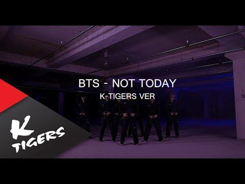 BTS방탄소년단 - NOT TODAY K-Tigers Taekwondo ver.태권도버전
