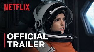 Stowaway | Official Trailer | Netflix
