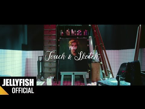 레오(LEO) - 'Touch & Sketch' Official M/V