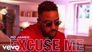 Ro James - Excuse Me (Audio)