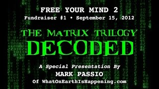 Mark Passio - The Matrix Trilogy Decoded
