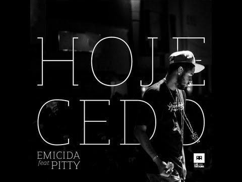 Baixar Emicida - Hoje Cedo Feat: Pitty
