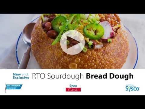 Cutting Edge Solutions: Sysco Natural RTO Sourdough Bread Dough
