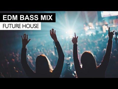 EDM BASS MIX - Future House & Bass Electro House Music