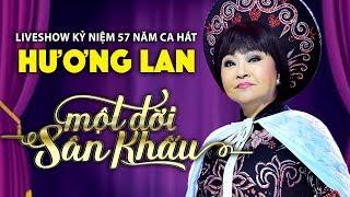 Live Show Hương Lan - Một Đời Sân Khấu (Full Program)