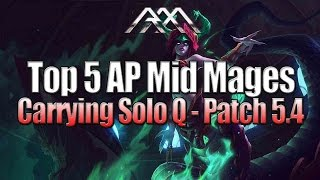 Top 5 單排AP中路推薦 Patch 5.4