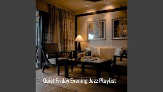 Friday Evening Jazz Playlist