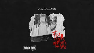 J.R. Donato - FWTDK (Fear What They Don't Know)